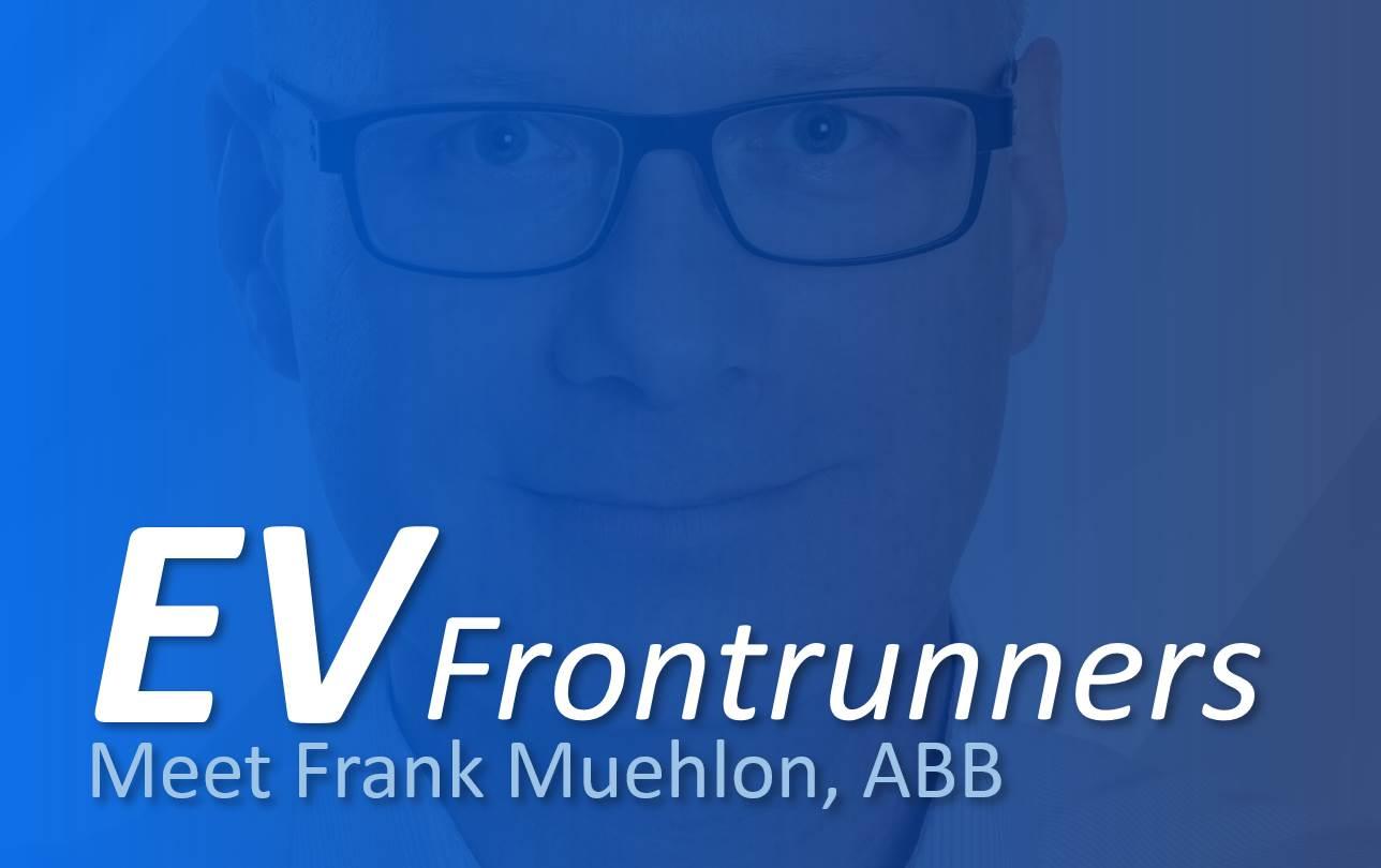 Talk Ev Frontrunner Frank Muehlon